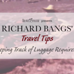 Travel Tip #7- Keeping Track of Luggage Requirements