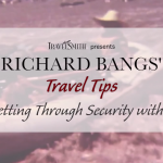 Travel Tip #9- Getting Through Security with Ease