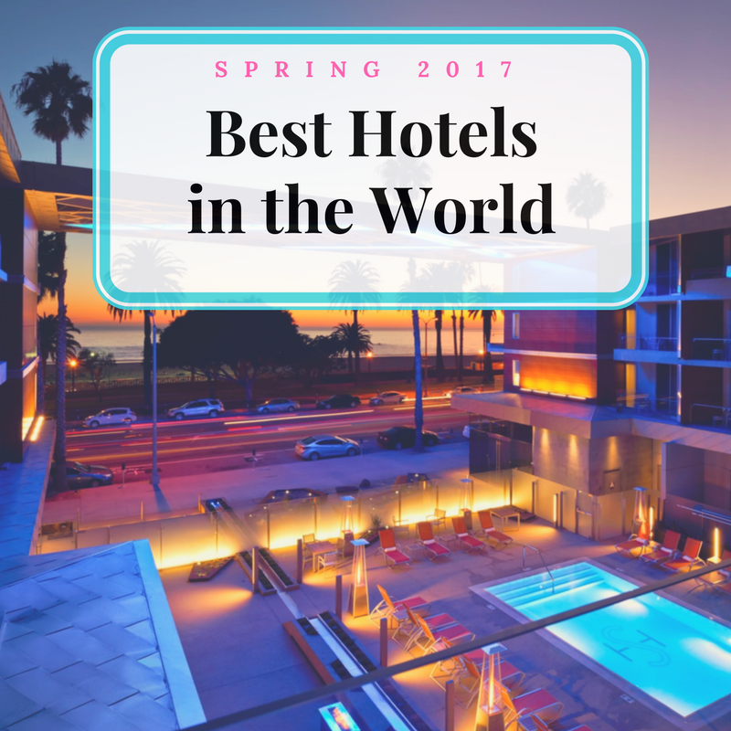 Best hotels in the world spring 2017 edition for Best hotels in the world
