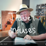 "Travel Quote Video #2: ""Travel Infuses Vigor and Elasticity…."""