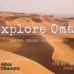 Dhows, Souqs, and Mosques of Oman with Atlas Obscura